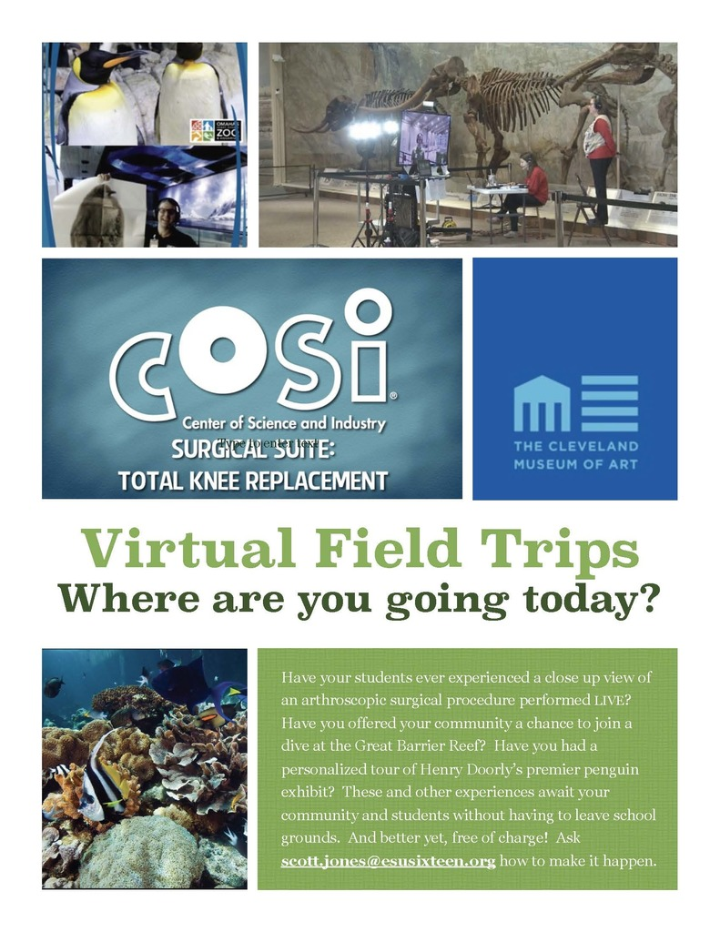 Virtual Field Trip Providers.  COSI, The Cleveland Museum of Art, the Henry Doorly Zoo, Morrill Hall, and photos of aquatic life at the Great Barrier Reef.