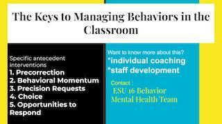 The Keys to Managing Behaviors in the Classroom